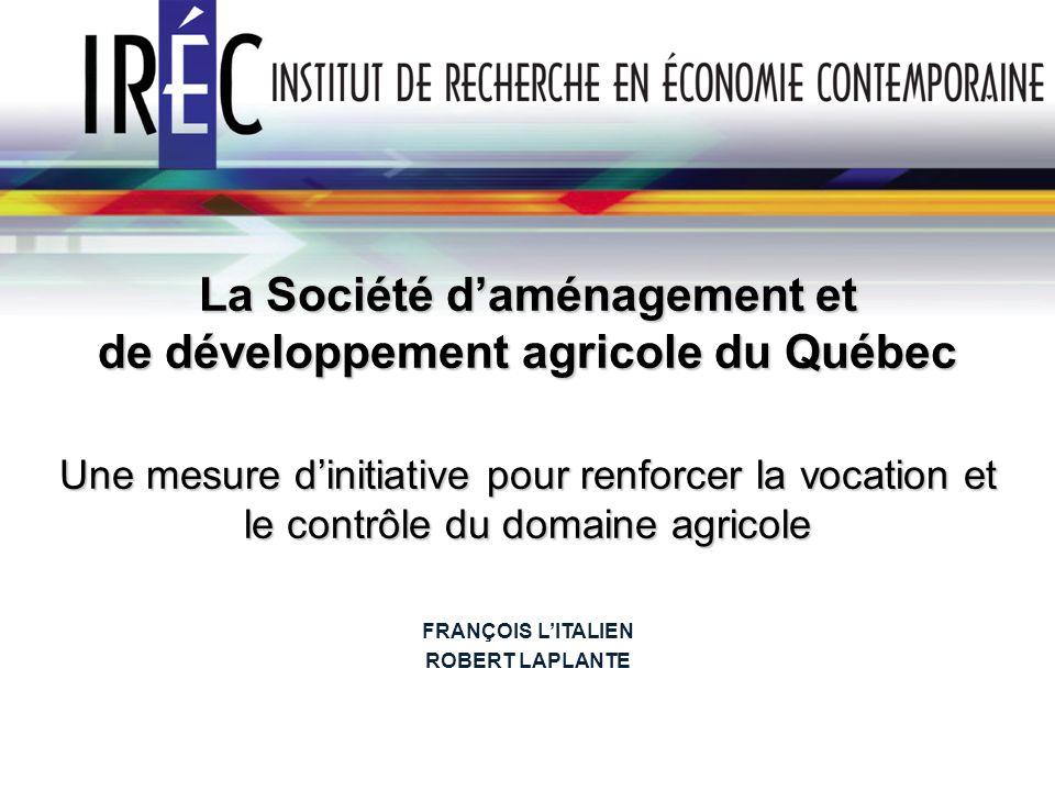 La Société d'aménagement et de développement agricole du Québec