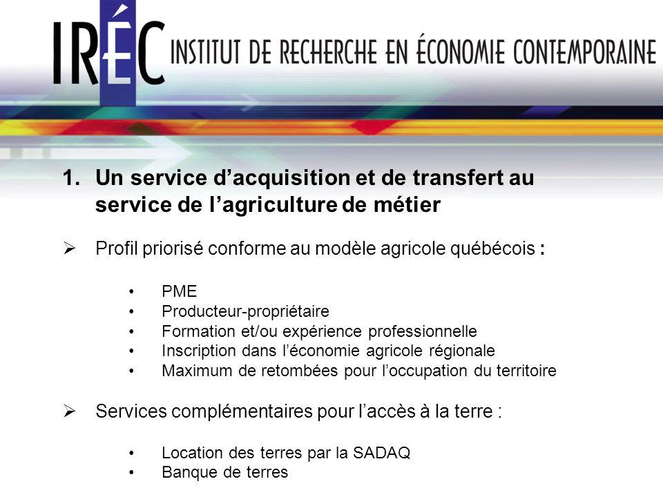 Un service d'acquisition et de transfert au service de l'agriculture de métier