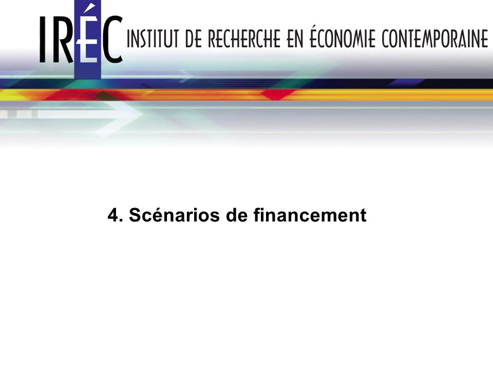 4. Scénarios de financement
