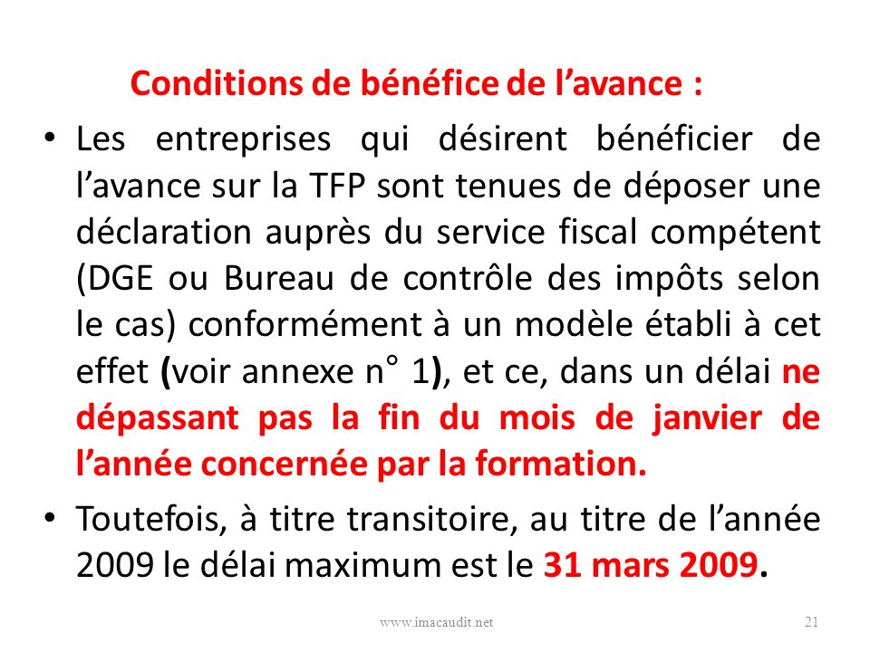 Conditions de bénéfice de l'avance :