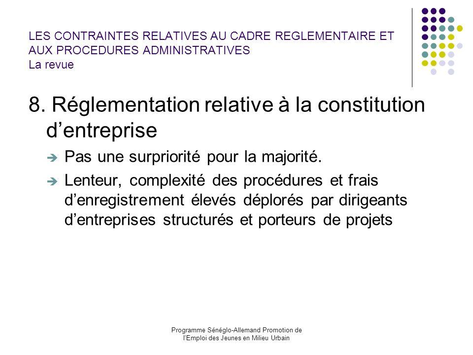 8. Réglementation relative à la constitution d'entreprise