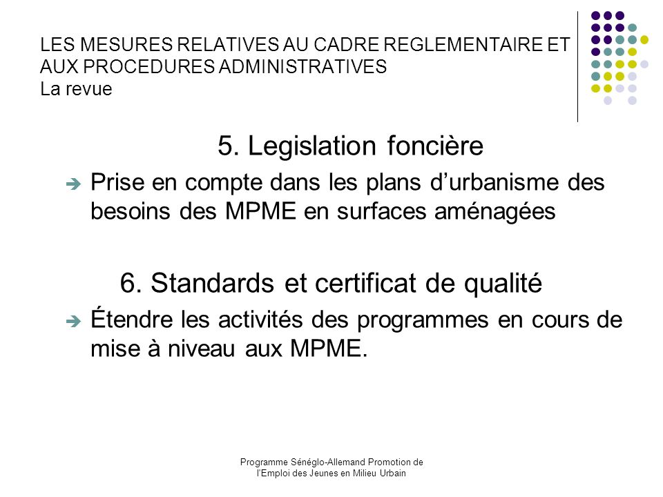 6. Standards et certificat de qualité