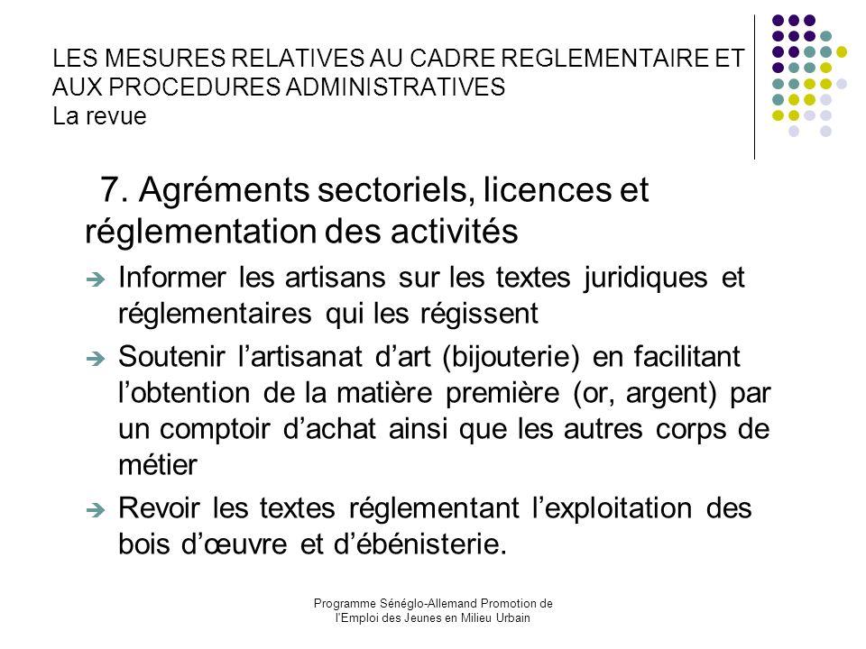 7. Agréments sectoriels, licences et réglementation des activités