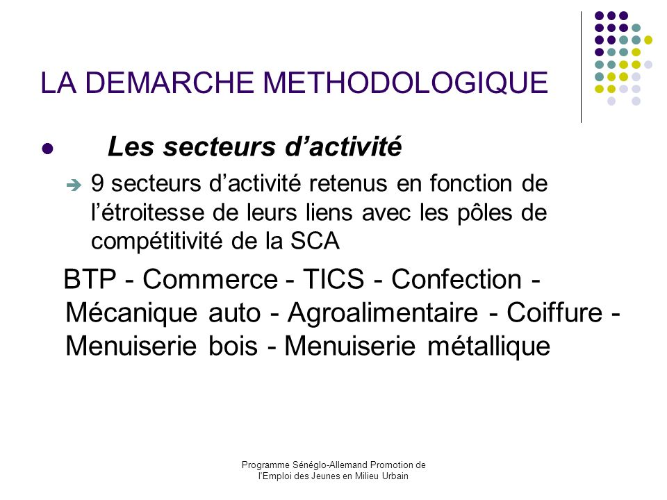 LA DEMARCHE METHODOLOGIQUE