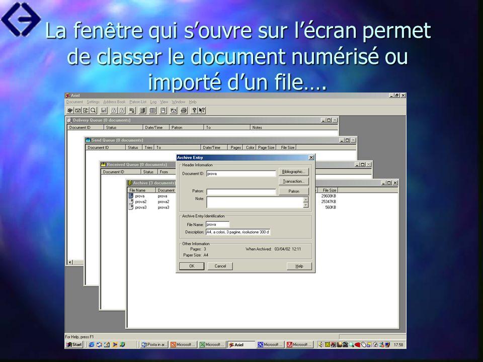 La fenêtre qui s'ouvre sur l'écran permet de classer le document numérisé ou importé d'un file….
