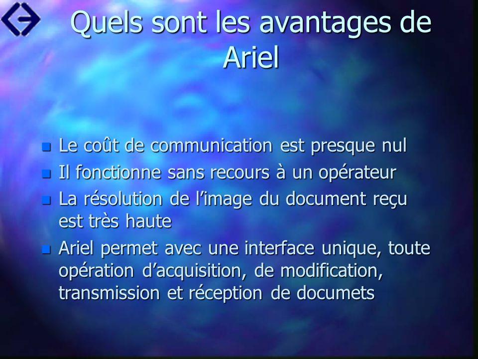 Quels sont les avantages de Ariel