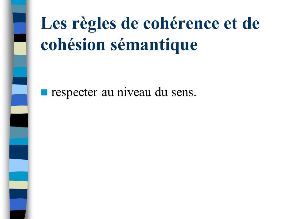 Les règles de cohérence et de cohésion sémantique