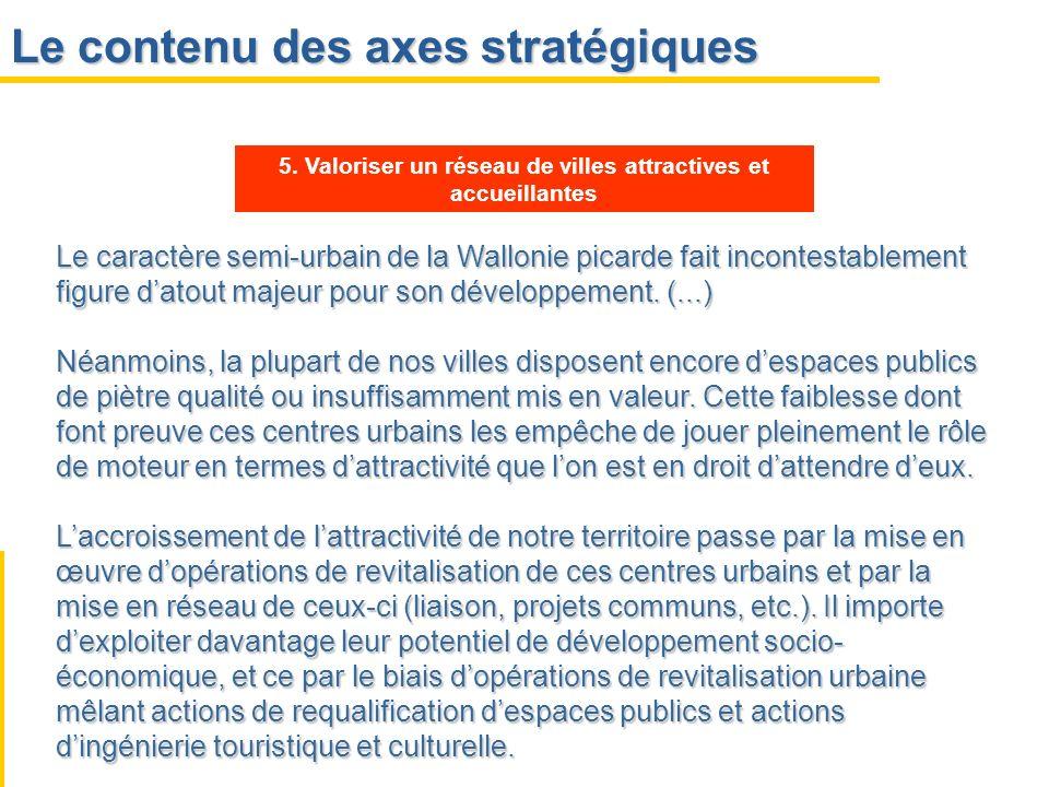 5. Valoriser un réseau de villes attractives et accueillantes