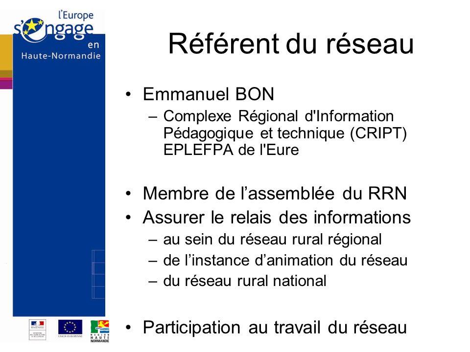 Référent du réseau Emmanuel BON Membre de l'assemblée du RRN