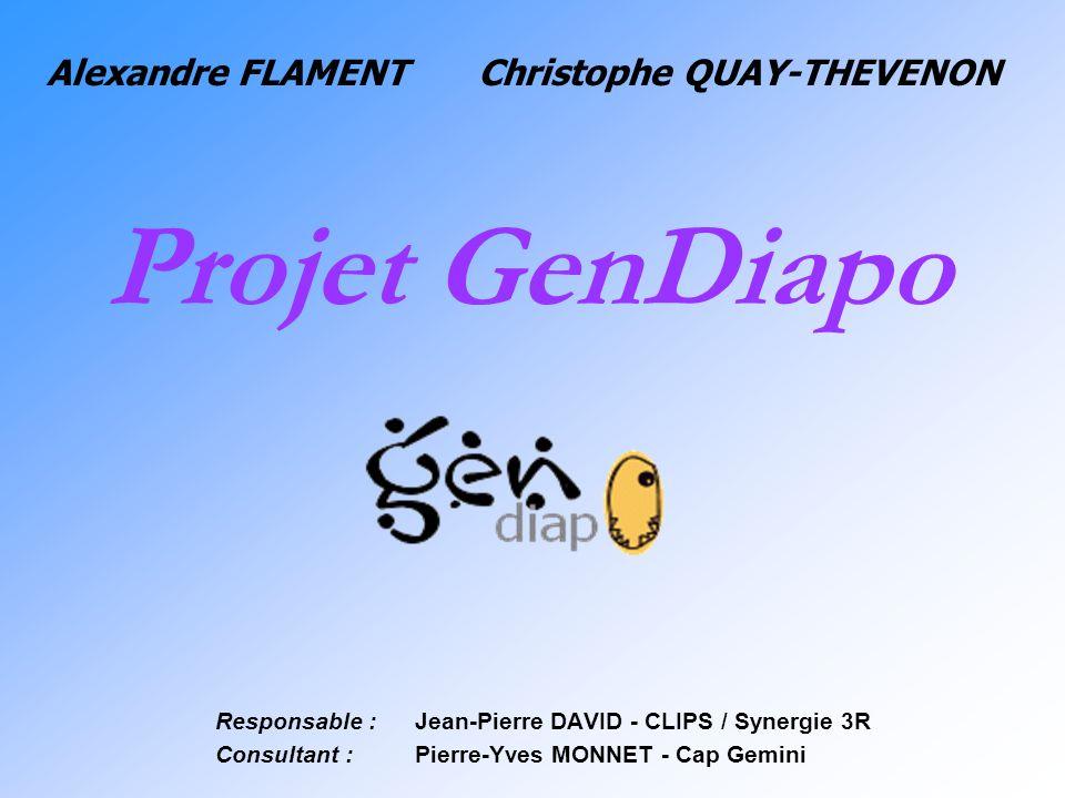 Projet GenDiapo Alexandre FLAMENT Christophe QUAY-THEVENON
