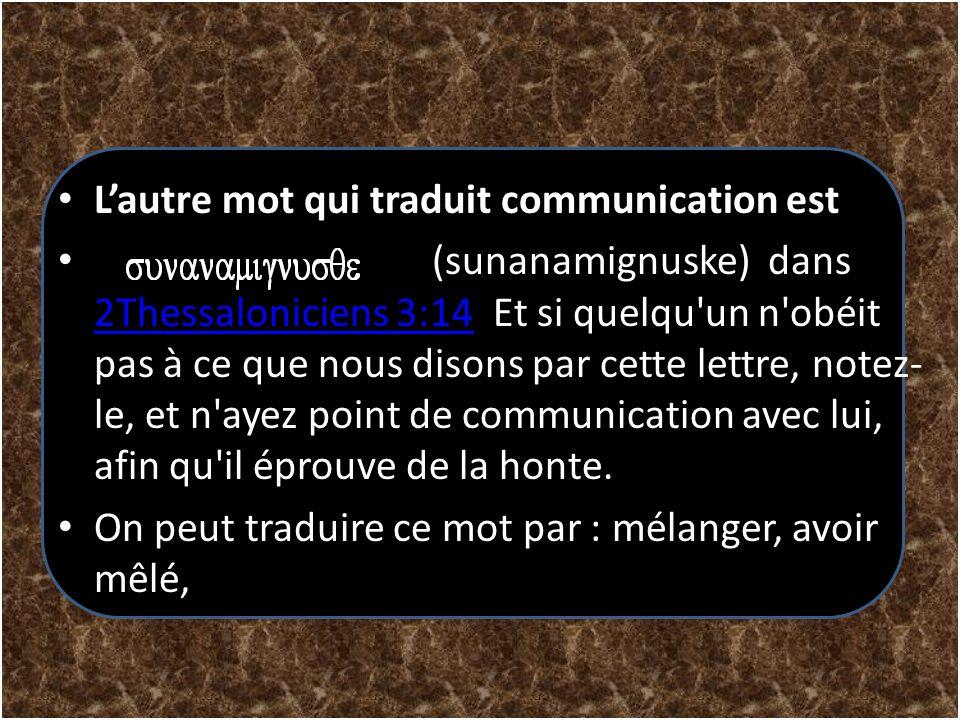 L'autre mot qui traduit communication est