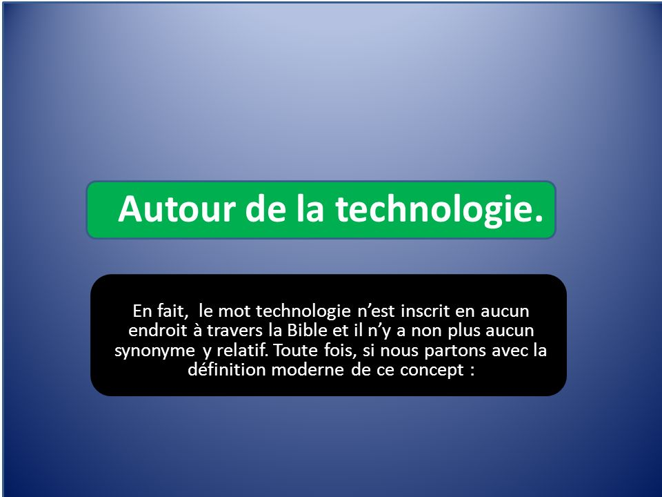 Autour de la technologie.