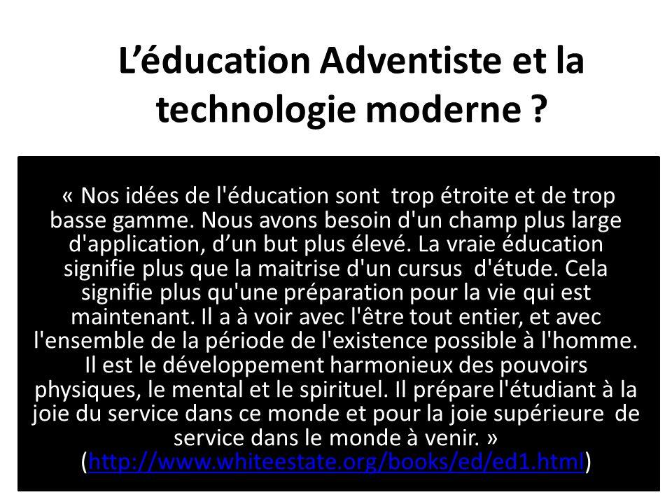 L'éducation Adventiste et la technologie moderne