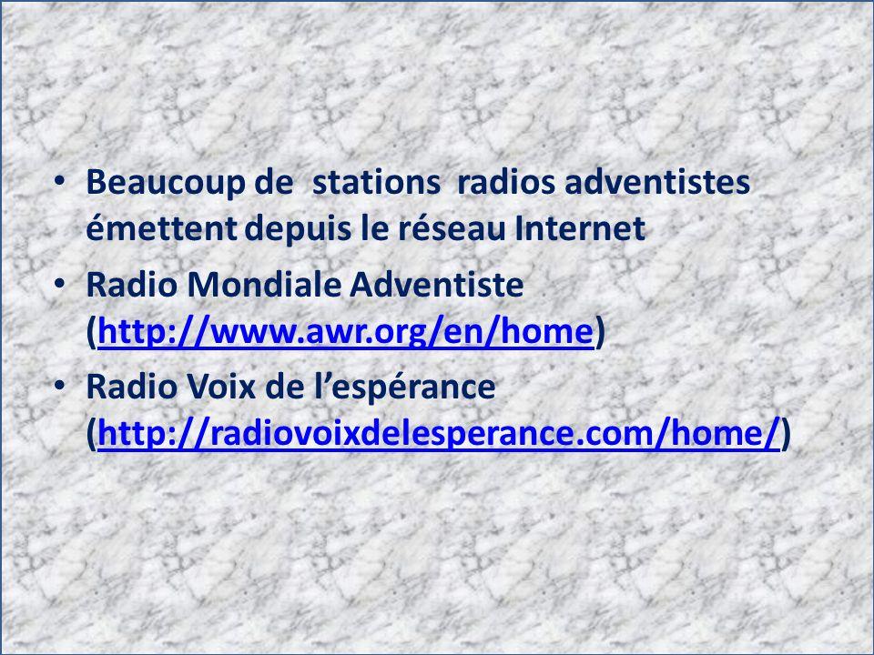 Beaucoup de stations radios adventistes émettent depuis le réseau Internet