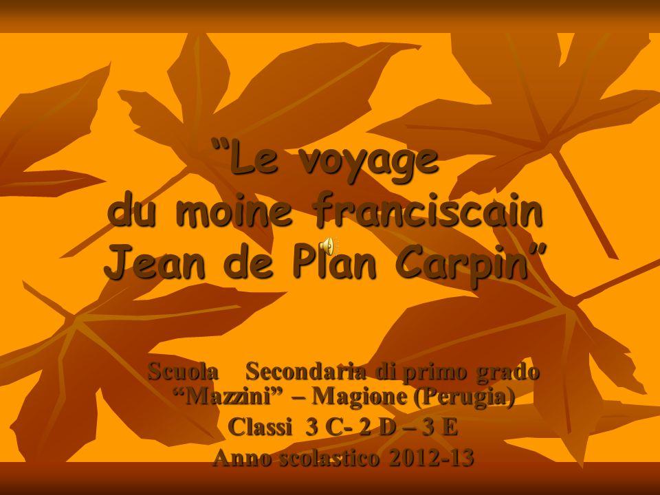 Le voyage du moine franciscain Jean de Plan Carpin