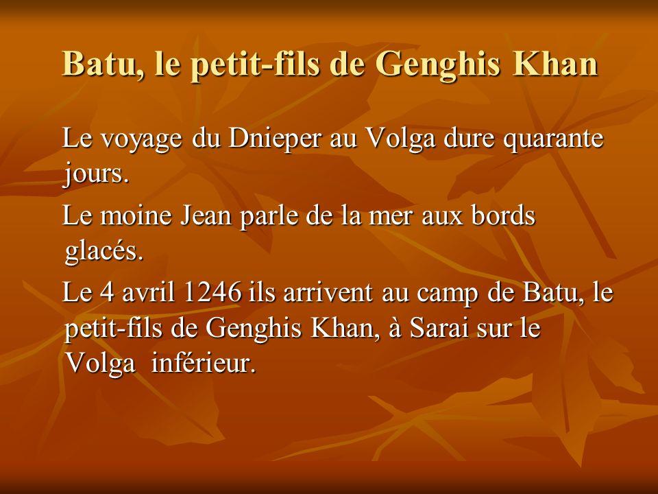 Batu, le petit-fils de Genghis Khan