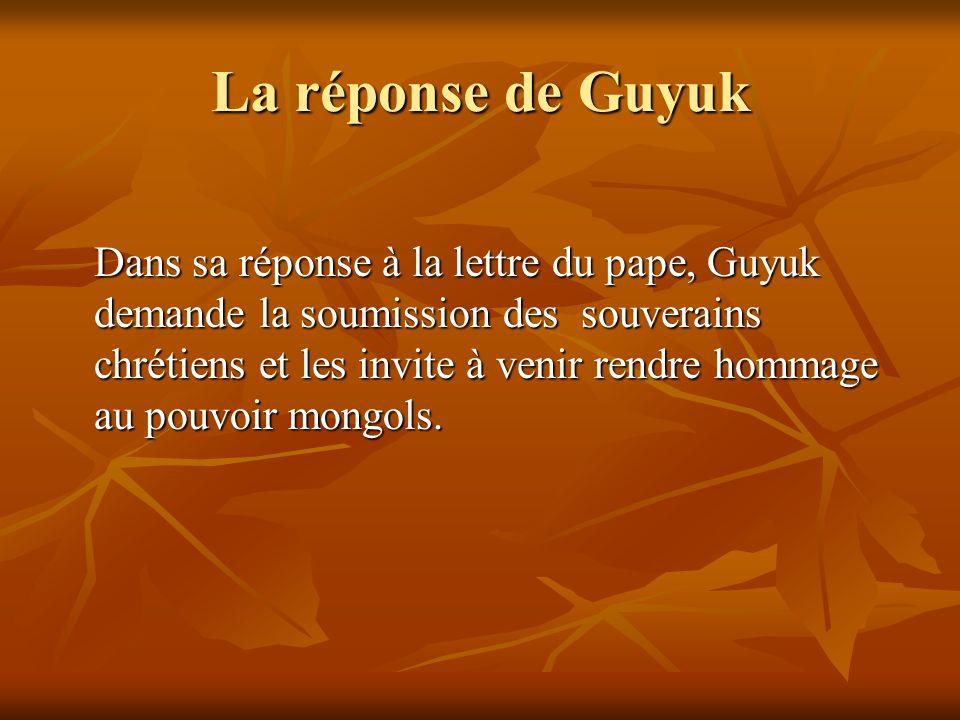 La réponse de Guyuk