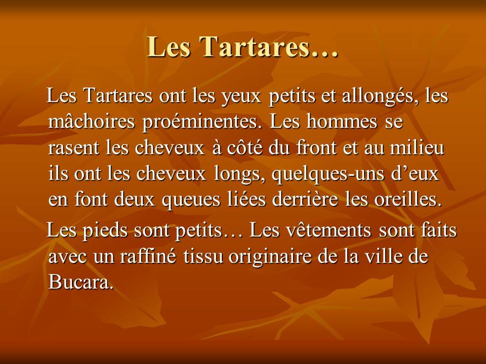 Les Tartares…