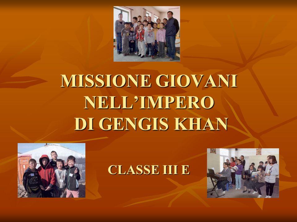 Missione giovani nell'Impero di Gengis Khan