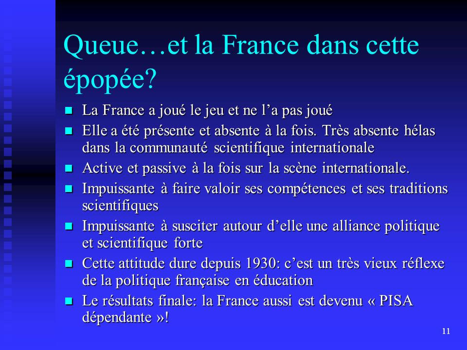 Queue…et la France dans cette épopée