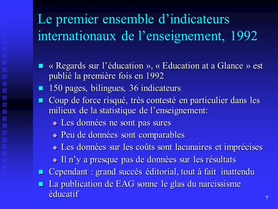 Le premier ensemble d'indicateurs internationaux de l'enseignement, 1992