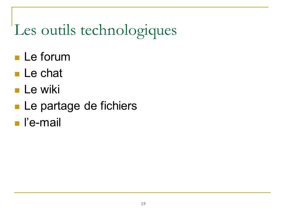 Les outils technologiques