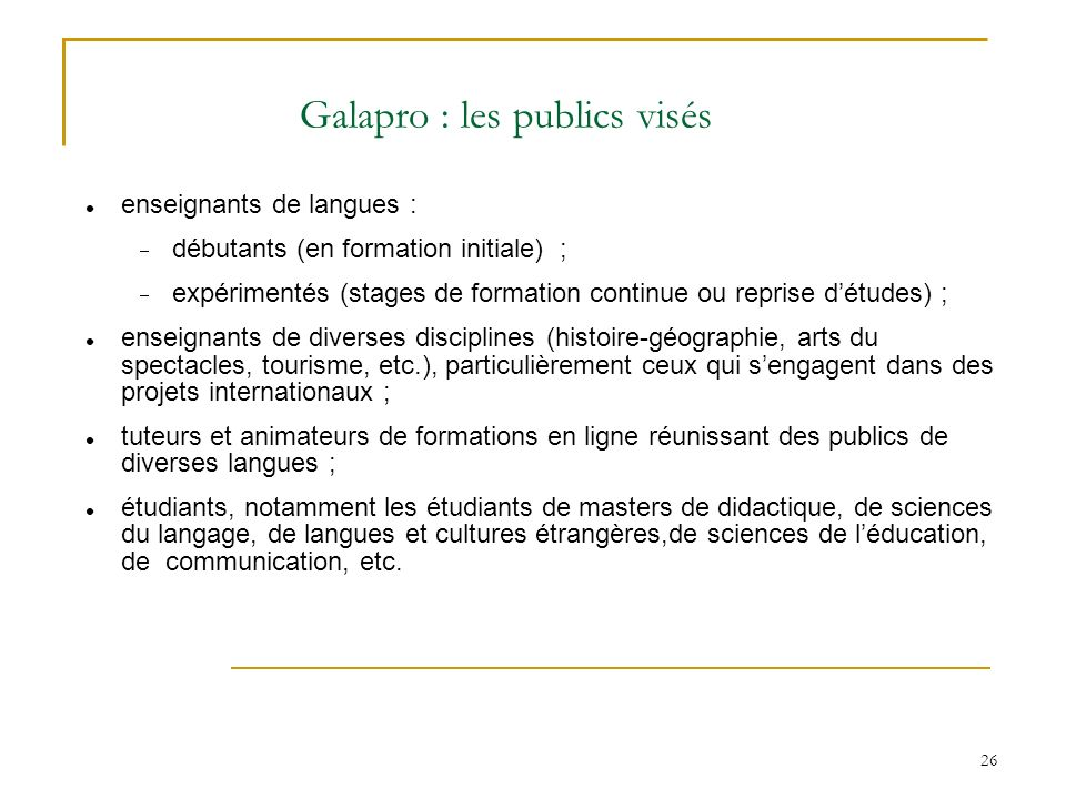 Galapro : les publics visés