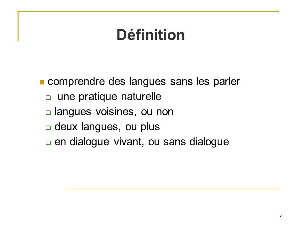 Définition comprendre des langues sans les parler