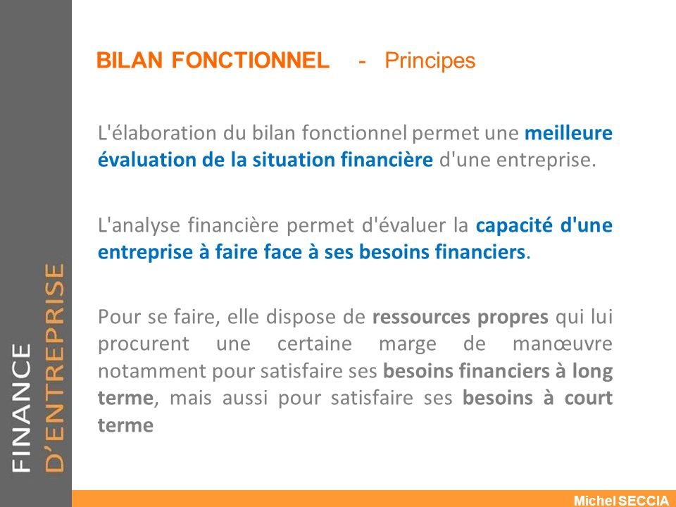 BILAN FONCTIONNEL - Principes