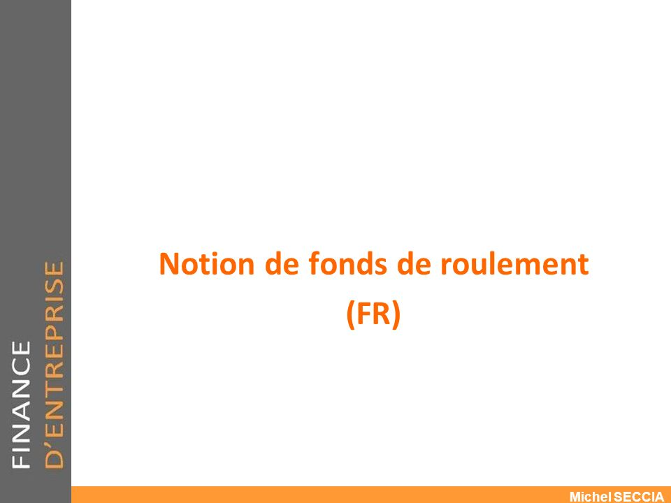 Notion de fonds de roulement