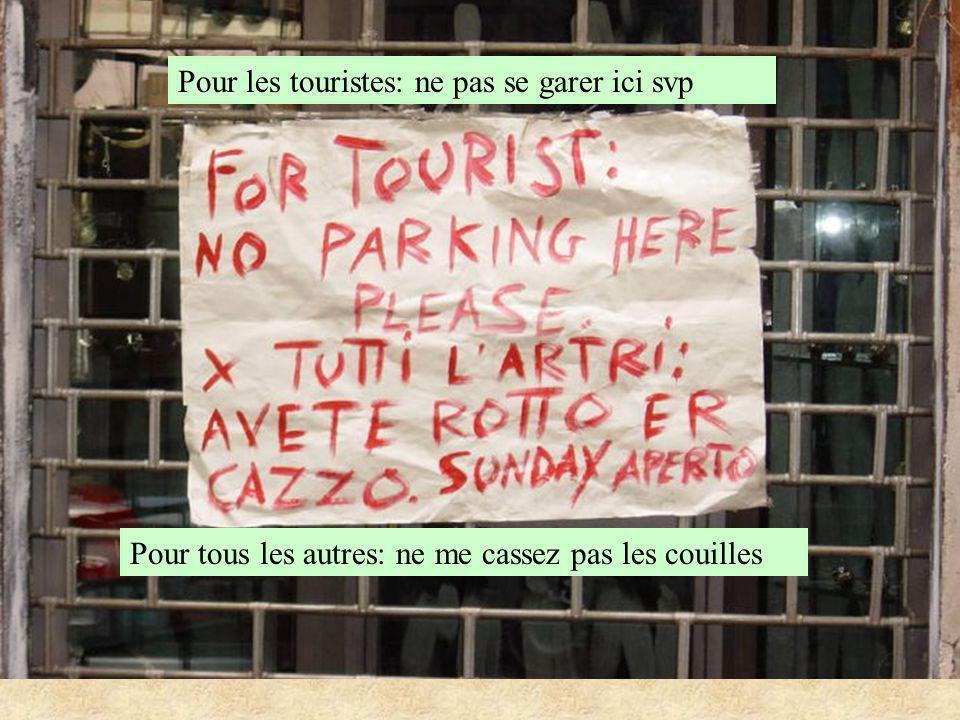 Pour les touristes: ne pas se garer ici svp