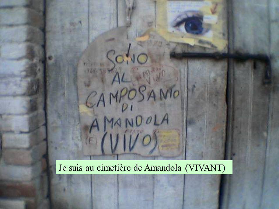 Je suis au cimetière de Amandola (VIVANT)