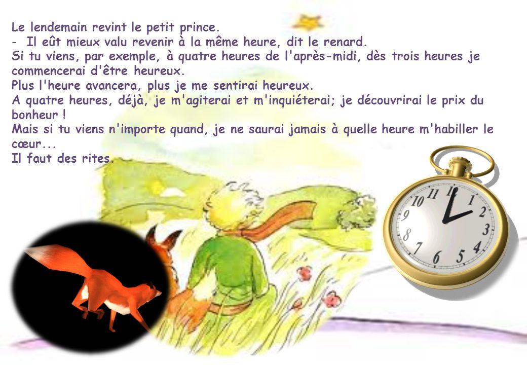 Le lendemain revint le petit prince.