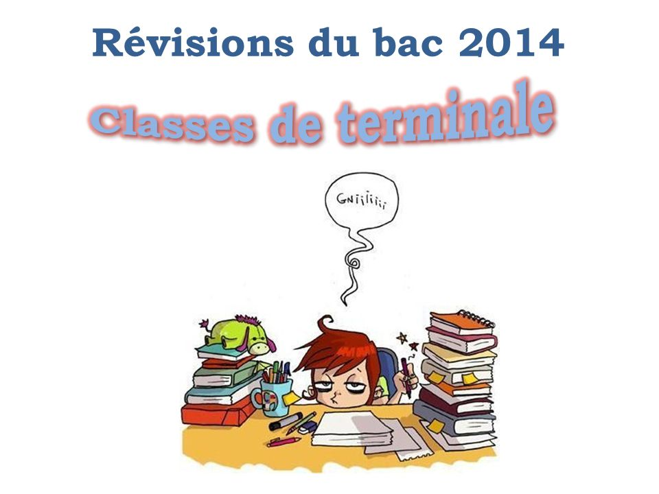 Révisions du bac 2014 Classes de terminale