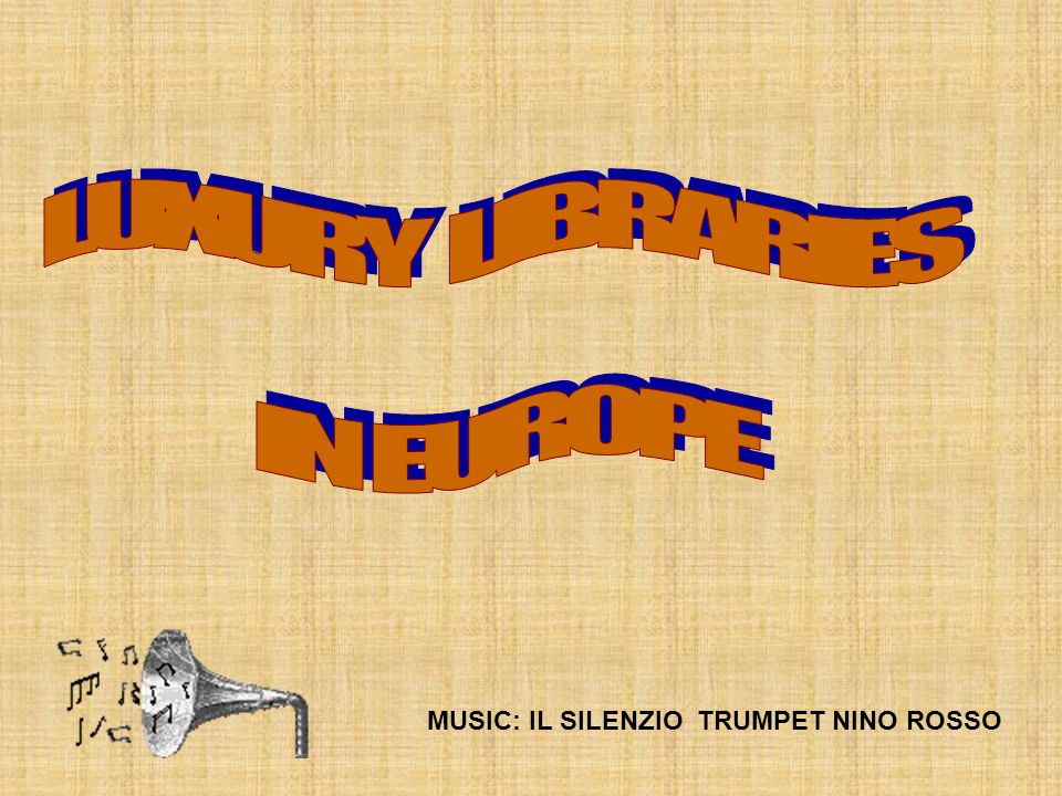 LUXURY LIBRARIES IN EUROPE MUSIC: IL SILENZIO TRUMPET NINO ROSSO