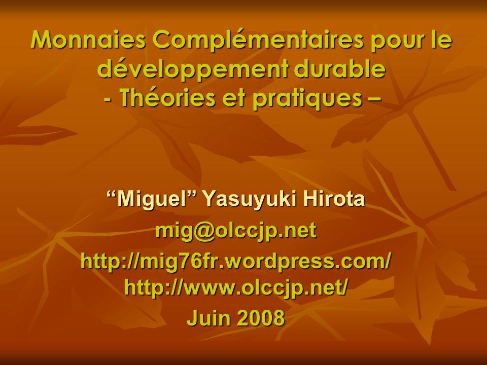 Monnaies Complémentaires pour le développement durable - Théories et pratiques –