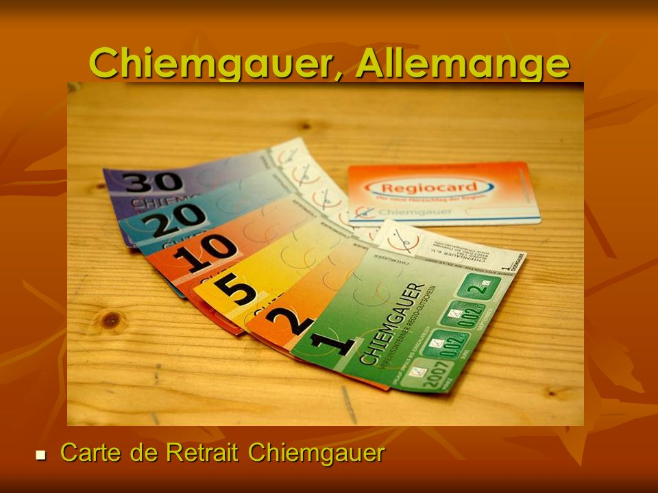 Chiemgauer, Allemange Carte de Retrait Chiemgauer