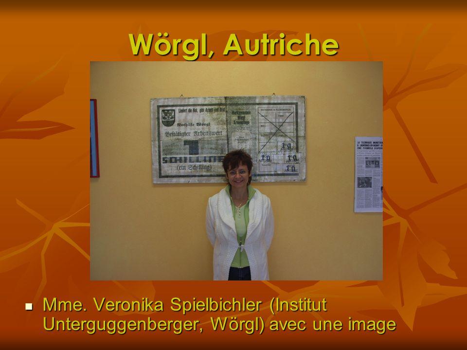 Wörgl, Autriche Mme. Veronika Spielbichler (Institut Unterguggenberger, Wörgl) avec une image