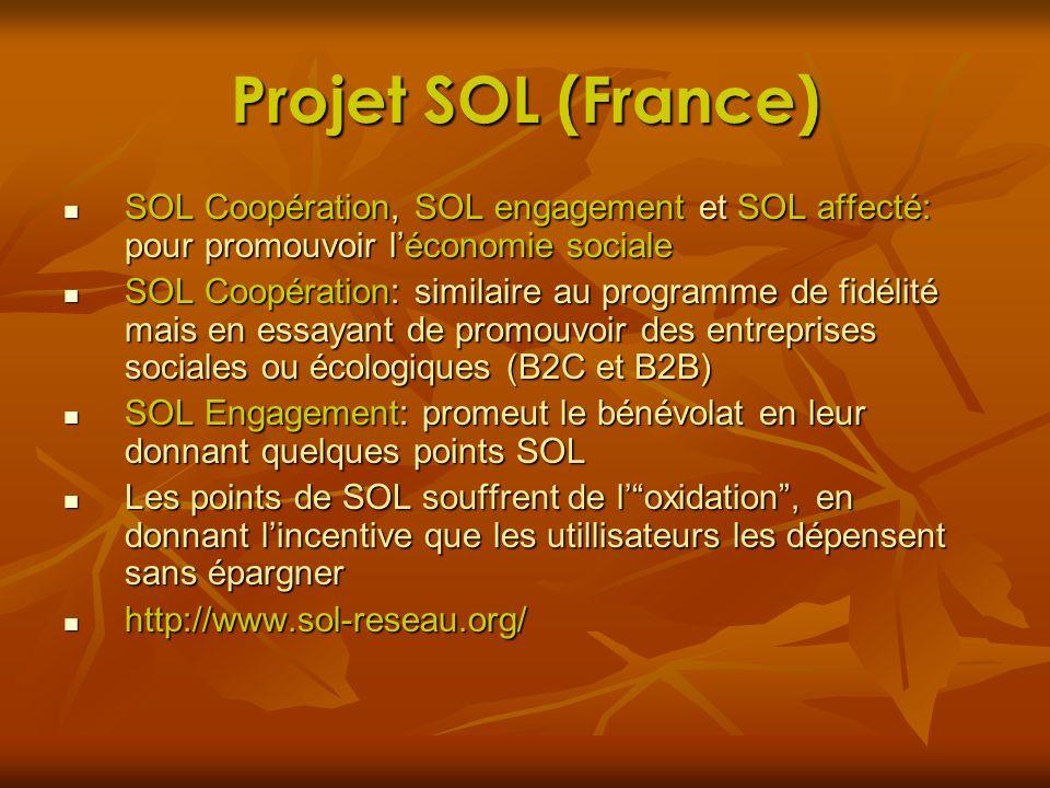 Projet SOL (France) SOL Coopération, SOL engagement et SOL affecté: pour promouvoir l'économie sociale.