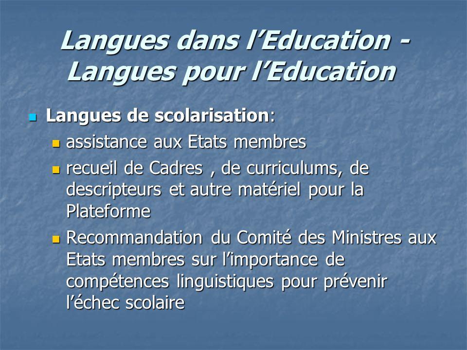 Langues dans l'Education - Langues pour l'Education