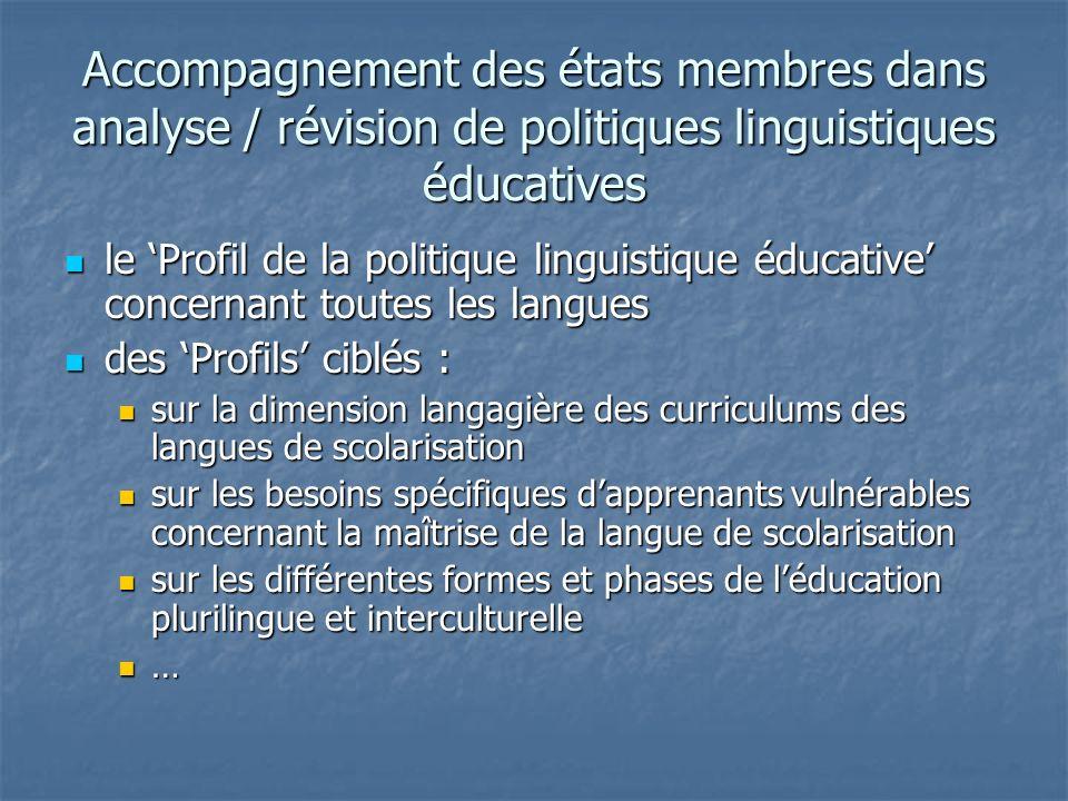 Accompagnement des états membres dans analyse / révision de politiques linguistiques éducatives