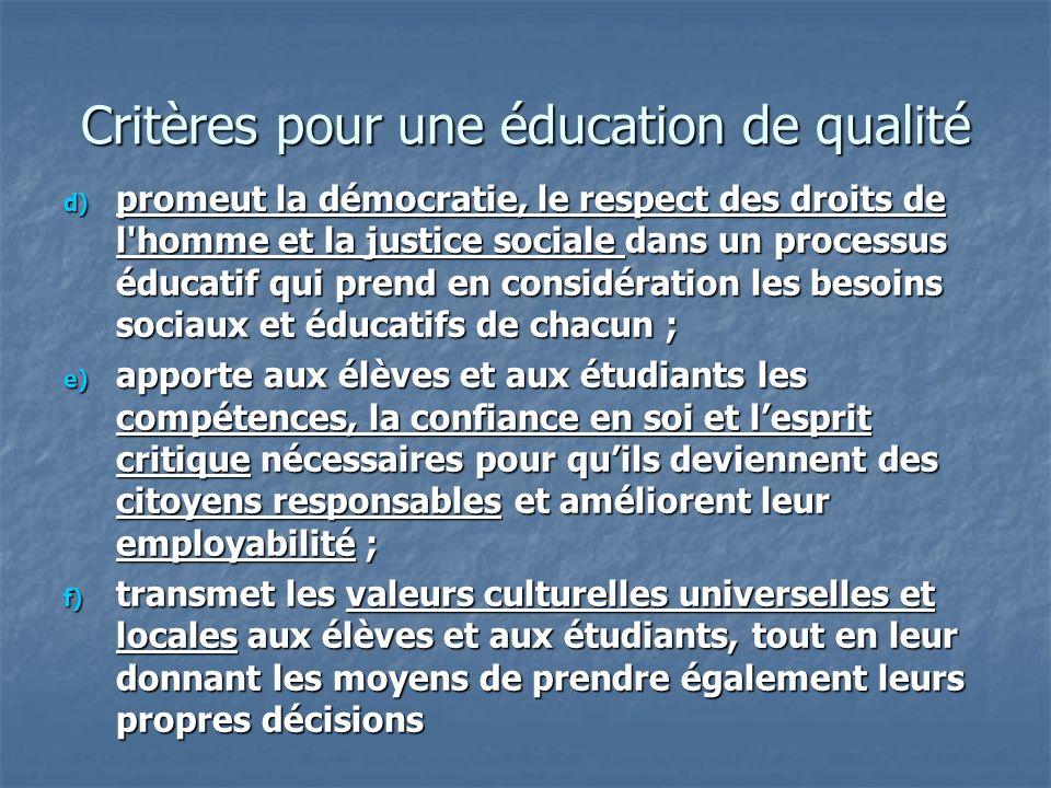 Critères pour une éducation de qualité