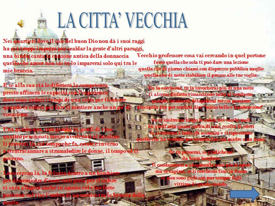 LA CITTA' VECCHIA