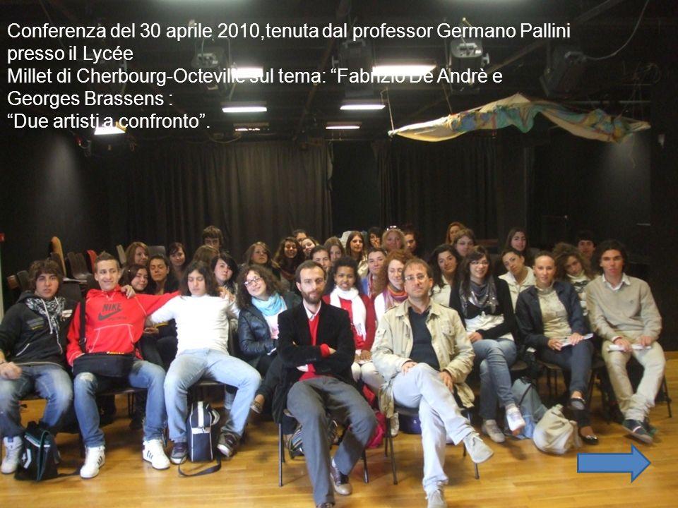 Conferenza del 30 aprile 2010,tenuta dal professor Germano Pallini presso il Lycée