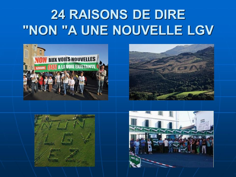 24 RAISONS DE DIRE NON A UNE NOUVELLE LGV