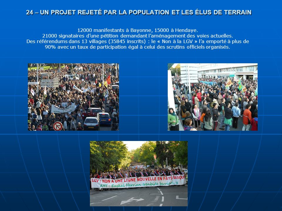 24 – UN PROJET REJETÉ PAR LA POPULATION ET LES ÉLUS DE TERRAIN