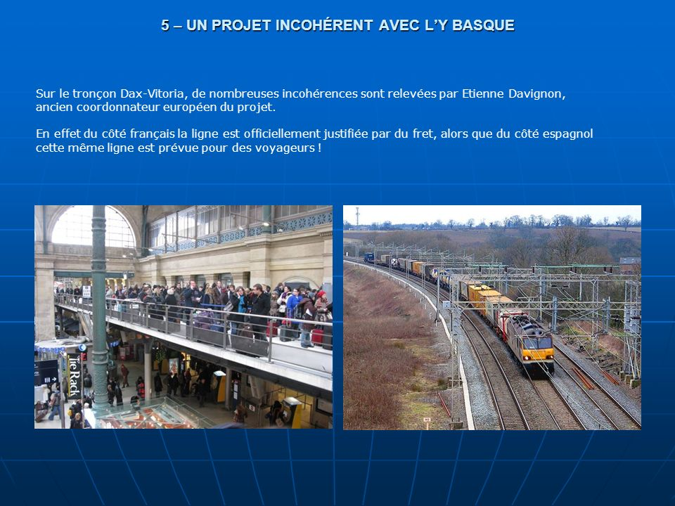 5 – UN PROJET INCOHÉRENT AVEC L'Y BASQUE