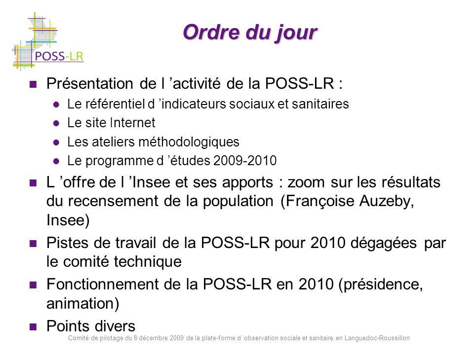 Ordre du jour Présentation de l 'activité de la POSS-LR :