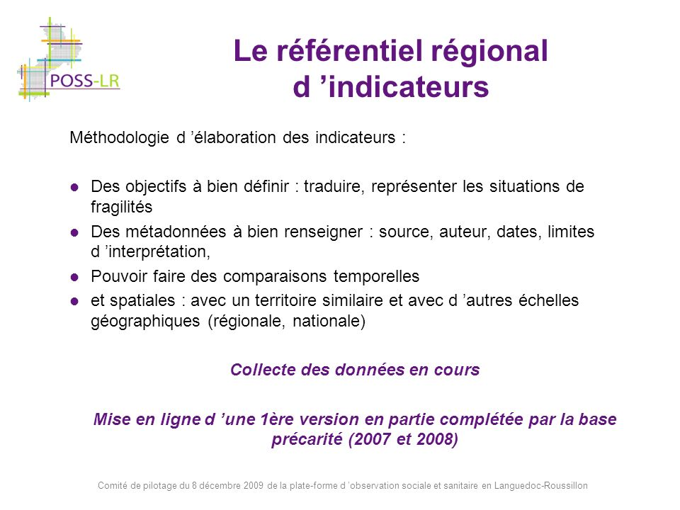 Le référentiel régional d 'indicateurs Collecte des données en cours