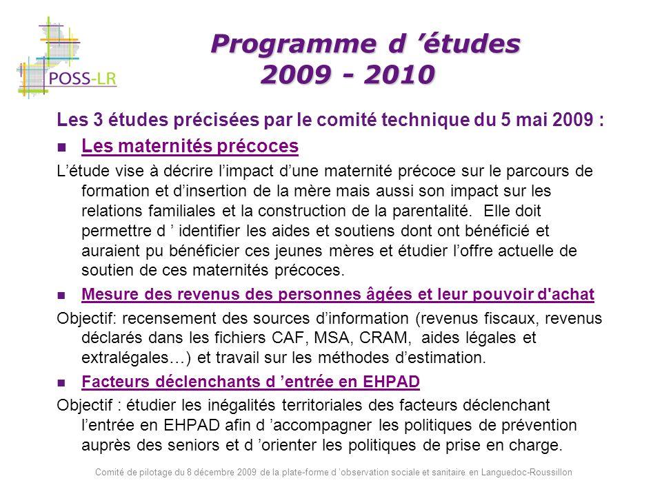 Les 3 études précisées par le comité technique du 5 mai 2009 :